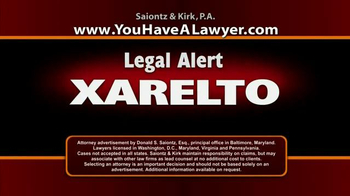 Saiontz & Kirk, P.A. TV Spot, 'Xarelto' - Thumbnail 1