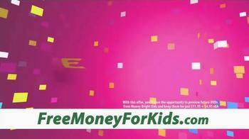 MoneyBright Kids TV Spot - Thumbnail 5