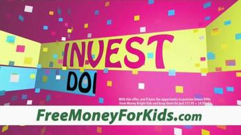 MoneyBright Kids TV Spot - Thumbnail 6