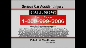 Pulaski & Middleman TV Spot, 'Serious Car Accident Injury'