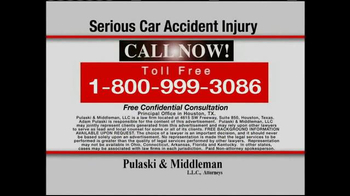 Pulaski & Middleman TV Spot, 'Serious Car Accident Injury' - Thumbnail 9
