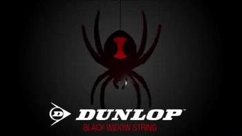 Dunlop Black Widow String TV Spot