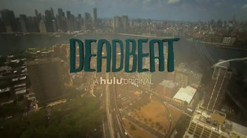 Hulu TV Spot, 'Deadbeat: A Medium' - 151 commercial airings