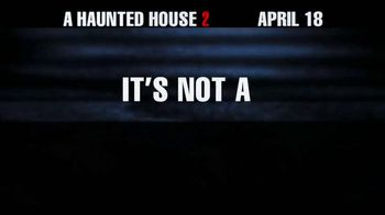 A Haunted House 2 - Alternate Trailer 7