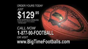 Big Time Footballs Seahawks Super Bowl XLVIII Football TV Spot - 82 commercial airings
