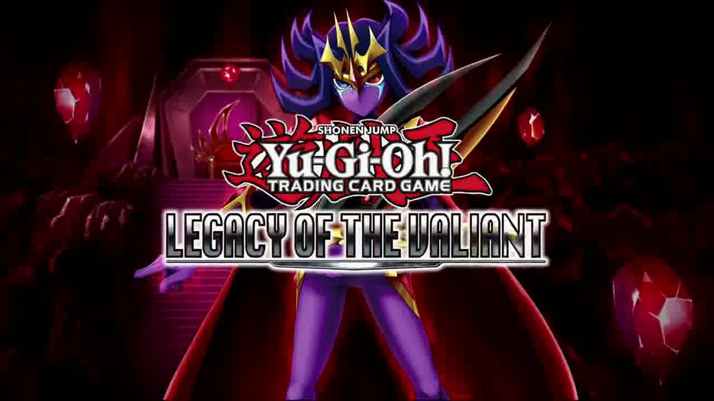 Yu-Gi-Oh! Legacy of the Valiant Trading Cards TV Spot