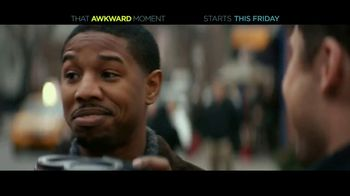 That Awkward Moment - Alternate Trailer 16