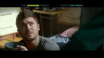 That Awkward Moment - Alternate Trailer 11