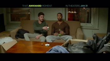 That Awkward Moment - Alternate Trailer 10