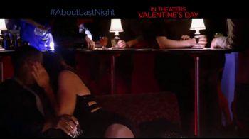 About Last Night - Alternate Trailer 9