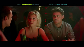That Awkward Moment - Alternate Trailer 15