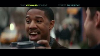That Awkward Moment - Alternate Trailer 14