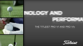 Titleist Pro V1 and Pro V1X TV Spot, 'Technology and Performance' - Thumbnail 1