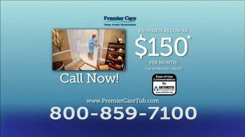 Premier Care Tub TV Spot, 'Low Payments' - Thumbnail 9