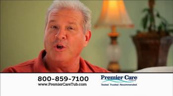 Premier Care Tub TV Spot, 'Low Payments' - Thumbnail 5