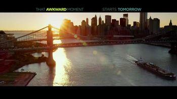 That Awkward Moment - Alternate Trailer 19