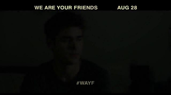 We Are Your Friends - Alternate Trailer 2