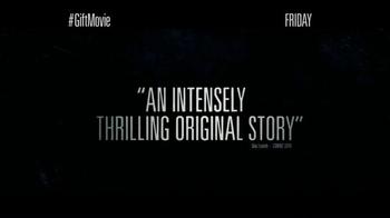 The Gift - Alternate Trailer 12