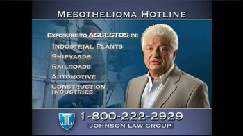 Johnson Law Group TV Spot For Mesothelioma