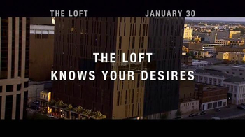 The Loft - Alternate Trailer 7