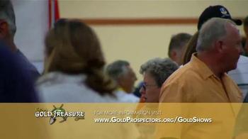 Gold Prospectors Association of America TV Spot, 'Gold & Treasure Shows' - Thumbnail 1