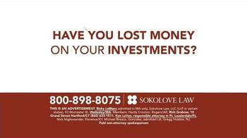 Sokolove Law TV Spot, 'Investment Loss' - Thumbnail 1