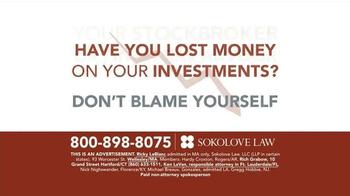 Sokolove Law TV Spot, 'Investment Loss' - Thumbnail 2