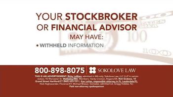 Sokolove Law TV Spot, 'Investment Loss' - Thumbnail 3