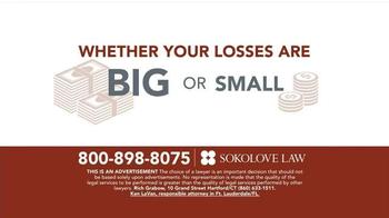 Sokolove Law TV Spot, 'Investment Loss' - Thumbnail 5