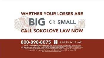 Sokolove Law TV Spot, 'Investment Loss' - Thumbnail 7