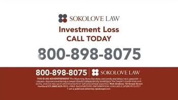 Sokolove Law TV Spot, 'Investment Loss' - Thumbnail 8