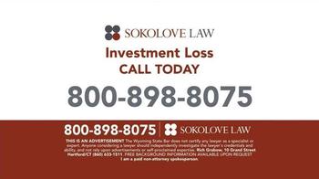 Sokolove Law TV Spot, 'Investment Loss' - Thumbnail 9