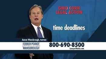 Ferrer, Poirot and Wansbrough TV Spot, 'GMO Corn Legal Action'