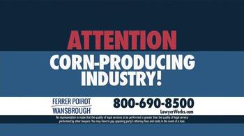 Ferrer, Poirot and Wansbrough TV Spot, 'GMO Corn Legal Action' - Thumbnail 2