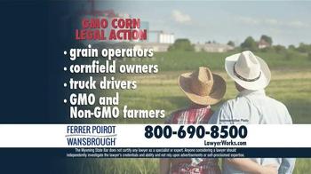 Ferrer, Poirot and Wansbrough TV Spot, 'GMO Corn Legal Action' - Thumbnail 6