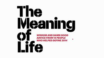 Esquire Magazine January/February 2015 TV Spot, 'The Meaning of Life' - 28 commercial airings