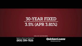 Quicken Loans TV Spot, '30-Year Fixed, 3.5%' - Thumbnail 3