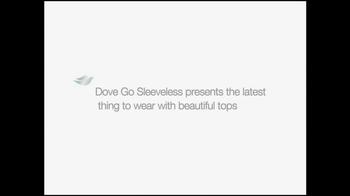 Dove Go Sleeveless TV Spot - Thumbnail 1