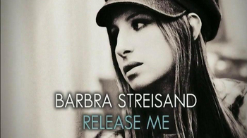 Barbra Streisand Release Me CD TV Spot, 'Unreleased Recording' - 15 commercial airings