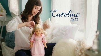 American Girl Caroline TV Spot