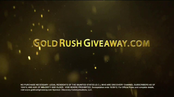 Gold Rush Strike Gold Sweepstakes TV Spot - Thumbnail 5