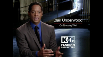 K&G Fashion Superstore TV Spot, 'On Dressing Well' Feat. Blair Underwood
