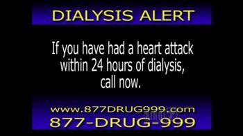 The Hollis Law Firm TV Spot, 'Dialysis Alert'