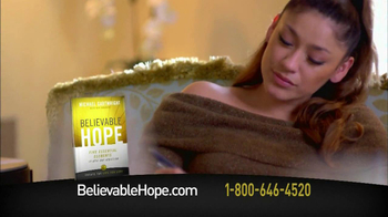 Believable Hope TV Spot - Thumbnail 8