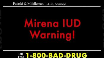 Pulaski & Middleman TV Spot, 'Mirena IUD' - Thumbnail 1