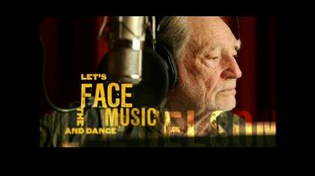 Willie Nelson and Family  \'Let\'s Face the Music and Dance\' TV Spot