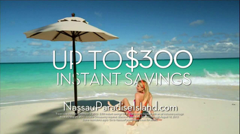 Nassau Paradise Island TV Spot, \'$300 Instant Savings\'