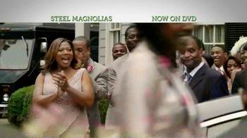 Steel Magnolias DVD TV Spot - Thumbnail 3