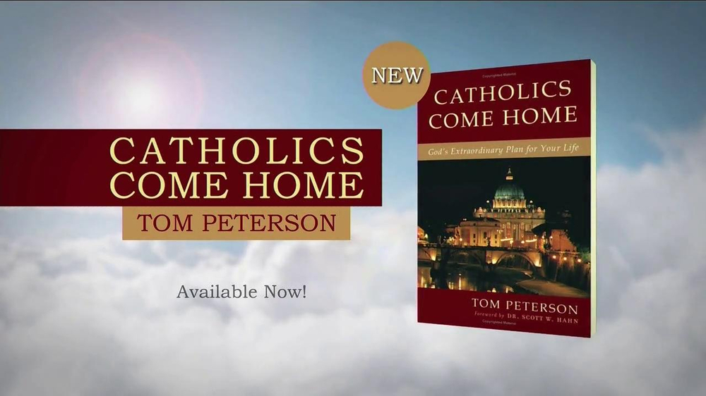Catholics Come Home TV Commercial, 'Book by Tom Peterson'