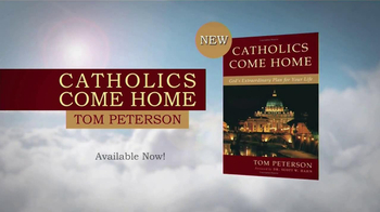 Catholics Come Home TV Spot, 'Book by Tom Peterson' - Thumbnail 8